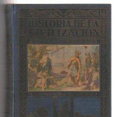 Libros de segunda mano: LIBRO HISTORIA DE LA CIVILIZACION EDITORIAL RAMON SOPENA DE BARCELONA. Lote 23696878