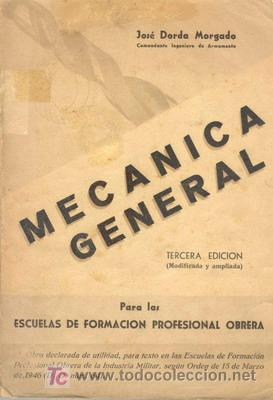 MECANICA GENERAL (Libros de Segunda Mano - Ciencias, Manuales y Oficios - Otros)