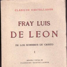 Libros de segunda mano: CLASICOS CASTELLANOS. FRAY LUIS DE LEON. TOMO I DE ESPASA-CALPE MADRID 1938. Lote 21793648