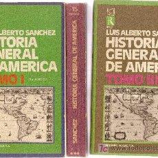 Libros de segunda mano: HISTORIA GENERAL DE AMERICA / L.A. SANCHEZ. MADRID : RODAS, 1972. 3 VOLS.. Lote 19933029