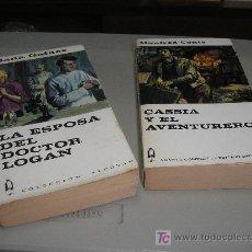 Libros de segunda mano: LA ESPOSA DEL DOCTOR LOGAN (DIANA GAINES) - CASSIA Y EL AVENTURERO (MANFRED CONTE). Lote 27249918