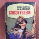 Libros de segunda mano: SANSON Y EL LEON - SELECCION HISTORIAS Nº 199 - EDITORIL BRUGUERA - 1ª EDICION AÑO 1965. Lote 20542268