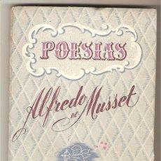 Libros de segunda mano: POESÍAS .-ALFREDO DE MUSSET. Lote 26624926