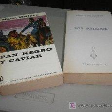 Libros de segunda mano: PAN NEGRO Y CAVIAR POR MARÍA METLOVA - LOS PAJAROS POR DAPHNE DU MAURIER. Lote 27249897