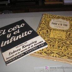 Libros de segunda mano: EL CERO Y EL INFINITO (DRAMA DE SIDNEY KINGSLEY) - FRENTE A LA VIDA (COMEDIA DE MANUEL LINARES RIVA. Lote 27569417