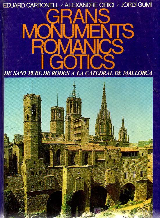 GRANS MONUMENTS ROMANICS (Libros de Segunda Mano - Historia - Otros)
