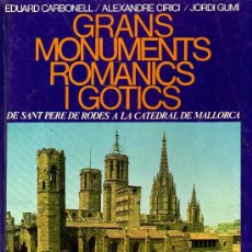 Libros de segunda mano: GRANS MONUMENTS ROMANICS . Lote 5385174