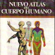Libros de segunda mano: NUEVO ATLAS DEL CUERPO HUMANO DE GRIJALBO, DE 1982. Lote 21727045