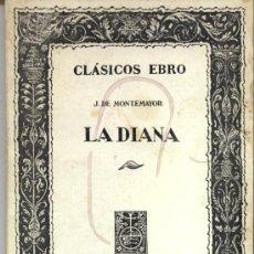 Libros de segunda mano: LA DIANA J DE MONTEMAYOR CLASICOS EBRO ZARAGOZA. Lote 17145999