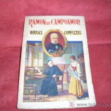 Libros de segunda mano: RAMON DE CAMPOAMOR OBRAS COMPLETAS. Lote 5416496