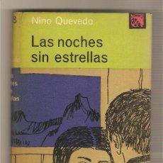 Libros de segunda mano: LAS NOCHES SIN ESTRELLAS .-NINO QUEVEDO. Lote 38714660