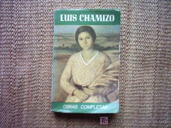 LUIS CHAMIZO. OBRAS COMPLETAS. 4ª EDICIÓN. 1978. (Libros de Segunda Mano (posteriores a 1936) - Literatura - Otros)