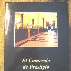 Libros de segunda mano: EL COMERCIO DE PRESTIGIO EN OVIEDO, AÑO, 1993. LUJO EN CUERO NEGRO DE 31 X 21 CMS.MUCHAS FOTOS.. Lote 26498500