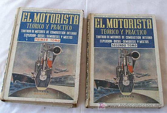 LIBRO EL MOTORISTA TEORICO Y PRACTICO DOS TOMOS (Libros de Segunda Mano - Ciencias, Manuales y Oficios - Otros)