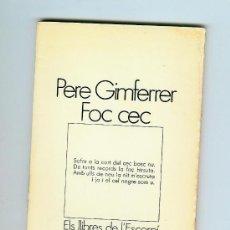 Libros de segunda mano: FOC CEC (GIMFERRER, PERE). Lote 27616061