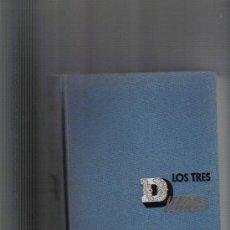 Libros de segunda mano: LOS TRES DUMAS - AUTOR: ANDRE MAUROIS . Lote 26958591