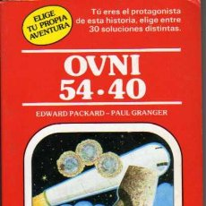 Libros de segunda mano: OVNI 54-40 - EDWARD PACKARD - PAUL GRANGER - TIMUN MAS - 1982. Lote 22056227