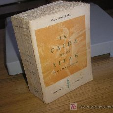 Libros de segunda mano: LA CAIDA DE UN TITAN (IGOR GOUZENKO) 1ª ED. - TOMO I Y TOMO II EN UN SOLO LIBRO. Lote 26229946
