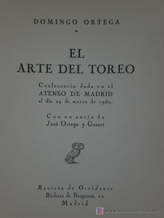 EL ARTE DEL TOREO (CONFERENCIA DADA EN EL ATENEO DE MADRID EL 29 DE MARZO DE 1950). (Libros de Segunda Mano - Ciencias, Manuales y Oficios - Otros)