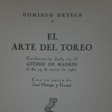 Libros de segunda mano: EL ARTE DEL TOREO (CONFERENCIA DADA EN EL ATENEO DE MADRID EL 29 DE MARZO DE 1950). . Lote 25517153