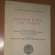 Libros de segunda mano: MADRID A PIE, UNA UTOPÍA. . Lote 17148843