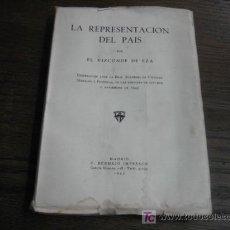 Libros de segunda mano: LA REPRESENTACION DEL PAIS POR EL VIZCONDE DE EZA 1945. Lote 5927715
