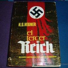 Libros de segunda mano: EL TERCER REICH DE H. S. HEGNER. Lote 25255684