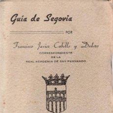 Libros de segunda mano: GUIA DE SEGOVIA EDITADA POR LA JUNTA PROVINCIAL DEL TURISMO.. Lote 25351041