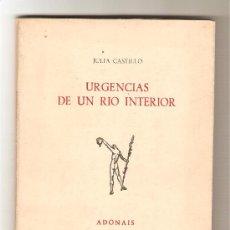 Libros de segunda mano: URGENCIAS DE UN RÍO INTERIOR .-JULIA CASTILLO. Lote 9231381