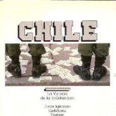 Libros de segunda mano - CHILE: LA VICARIA DE LA SOLIDARIDAD (Madrid, 1986) - 23167550