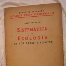 Libros de segunda mano: SISTEMATICA Y ECOLOGIA DE LOS SERES VIVIENTES. Lote 7058722
