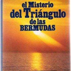 Libros de segunda mano: EL MISTERIO DEL TRIANGULO DE LAS BERMUDAS. SOLUCIONADO / LAWRENCE DAVID KUSCHE. Lote 41926696