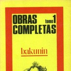 Libros de segunda mano: BAKUNIN - OBRAS COMPLETAS - VOLUMEN 1. Lote 25306449
