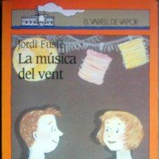 Libros de segunda mano: LA MUSICA DEL VENT. Lote 25920968