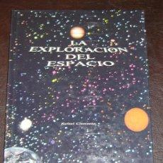 Libros de segunda mano: LA EXPLORACION DEL ESPACIO-R.CLEMENTE-1ªEDICION-EDITORIAL KAIROS 1979. Lote 6109896