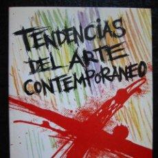 Libros de segunda mano: TENDENCIAS DEL ARTE CONTEMPORANEO - FERNANDO PONCE. Lote 13724223