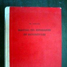Libros de segunda mano: MANUAL DEL REPARADOR DE AUTOMÓVILES (DE EXPLOSIÓN Y DIESEL) - W. SPENCER. Lote 13781511