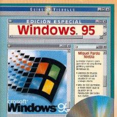 Libros de segunda mano: GUIAS VISUALES - WINDOWS 95. Lote 6490845