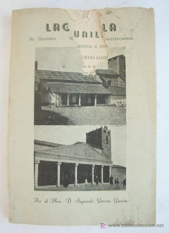 LIBRO SOBRE LAGUNILLA (SALAMANCA). IMPRESO EN SEGOVIA, 1958. (Libros de Segunda Mano - Historia - Otros)