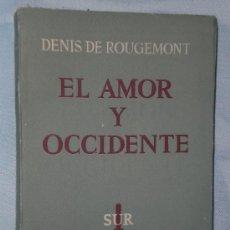 Libros de segunda mano: EL AMOR Y OCCIDENTE.. Lote 25823626