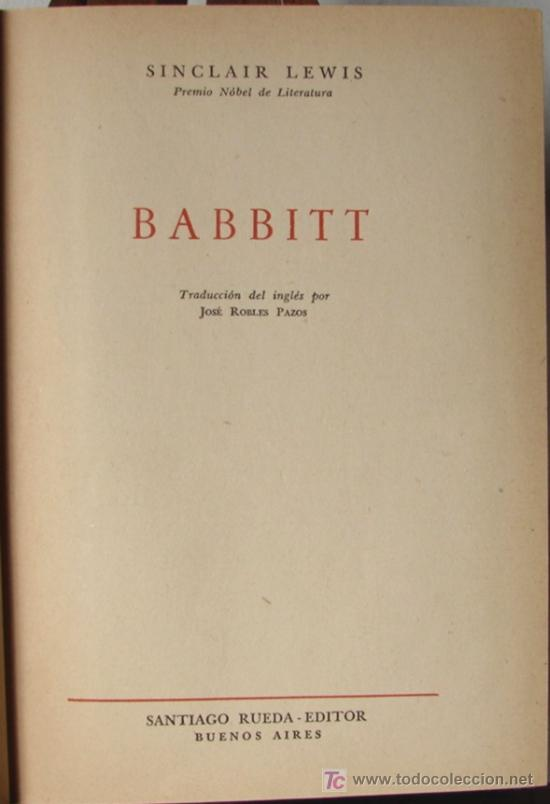 Libros de segunda mano: BABBITT, POR SINCLAIR LEWIS, PREMIO NOBEL. 1951 - Foto 2 - 14865852