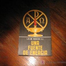 Libros de segunda mano: UNA FUENTE DE ENERGIA . Lote 6388050