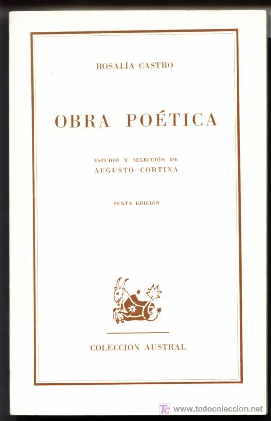 OBRA POETICA DE ROSALÍA DE CASTRO (Libros de Segunda Mano (posteriores a 1936) - Literatura - Otros)
