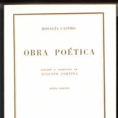 Libros de segunda mano: OBRA POETICA DE ROSALÍA DE CASTRO. Lote 22903938