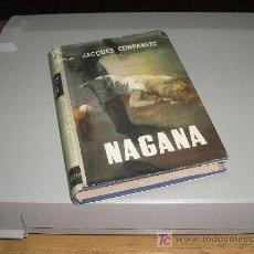 Libros de segunda mano: NAGANA 1ª ED. (JACQUES COMPANEEZ). Lote 27249927