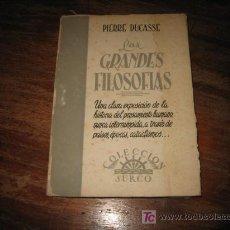 Libros de segunda mano: LAS GRANDES FILOSOFIAS . Lote 9884226
