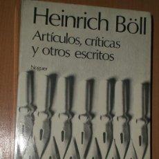 Libros de segunda mano: ARTÍCULOS, CRÍTICAS Y OTROS ESCRITOS DE HEINRICH BÖLL.. Lote 17576937