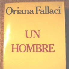 Libros de segunda mano: UN HOMBRE, DE ORIANA FALLACI, 1979.. Lote 27295161