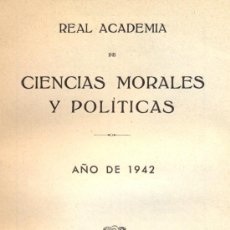 Libros de segunda mano: REAL ACADEMIA DE CIENCIAS MORALES Y POLÍTICAS. ANUARIO 1942. Lote 6495284