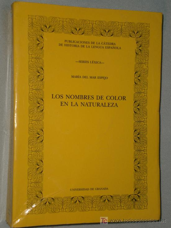 LOS NOMBRES DE COLOR EN LA NATURALEZA. (Libros de Segunda Mano - Ciencias, Manuales y Oficios - Otros)